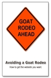 Avoiding A Goat Rodeo